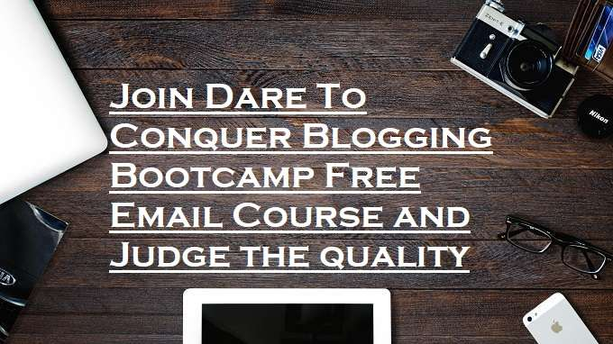 Dare to conquer blogging bootcamp free email course