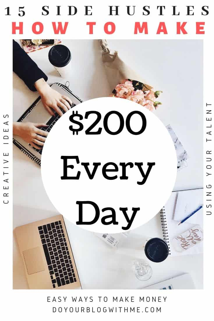 howto make 200 dollar a day